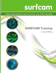 SURFCAM Training Guide - 2 Axis Milling